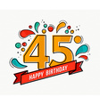 colorful happy birthday number 45 flat line design vector image vector image