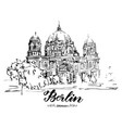 hand drawn sketch of berlin cathedral vector image