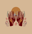 hands hold full moon boho style art mystical vector image vector image
