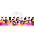 happy womens day banner of women community vector image
