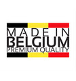 made in belgium icon premium quality sticker vector image vector image