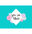 you are best mom lettering quote vector image