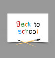 drawing back to school on paper vector image vector image
