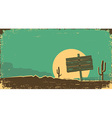 Western of desert landscape on old paper texture vector image vector image
