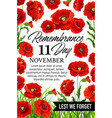 11 november poppy remembrance day card vector image vector image