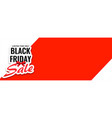 black friday limited time sale banner with text vector image