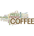 french press coffee style and flavor for your vector image vector image