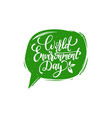 world environment dayhand lettering for cards vector image vector image