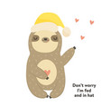 funny cute sloth in hat and humor text vector image vector image