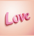 Pink realistic plastic Love sign vector image vector image