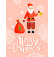 santa claus greeting merry christmas card vector image vector image