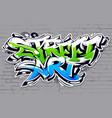 street art graffiti lettering vector image