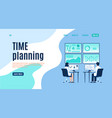 time planning landing page man and woman vector image