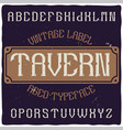 vintage label typeface named tavern vector image vector image