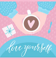 love yourself humor valentine s day lettering vector image vector image