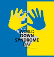 world down syndrome day march 21 vector image vector image