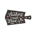 cooking with love kitchen poster kitchen wall vector image vector image