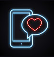 glowing neon phone with red heart emoji message on vector image vector image