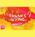 happy thanksgiving typography poster with special vector image