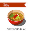 puree soup dhal in deep ceramic bowl isolated vector image vector image