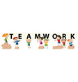 kids holding sign for teamwork vector image vector image