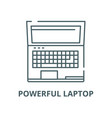 powerful laptop line icon linear concept vector image vector image