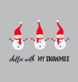 cute snowman trio wearing hats scarfs and gloves vector image vector image
