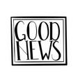 good news vector image