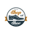 shoe shop logo estd 1963 vintage round badge for vector image