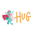 sticker with lettering hug and cute dino super vector image vector image