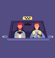 taxi app client and taxi driver inside cab cabin vector image vector image