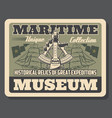 maritime museum poster with navigation tools vector image vector image