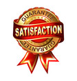 satisfaction guarantee golden label with ribbon vector image