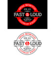 typography college motorcycles fast and loud vector image vector image