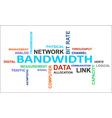 word cloud bandwidth vector image vector image