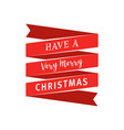 big red ribbon with have a very merry christmas vector image vector image