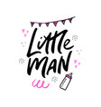 little man lettering hand drawn vector image