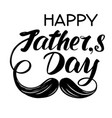 fathers day family celebration calligraphic text vector image vector image