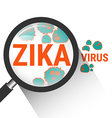 Magnifying glass with Zika virus vector image vector image