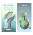 Environmental Pollution Vertical Banners vector image vector image