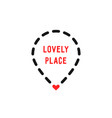 lovely place logo like dotted geotag vector image vector image