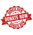 donate now stamp sign seal vector image vector image
