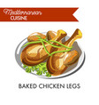 baked chicken legs with fresh herbs on plate vector image vector image