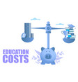 education costs concept for web banner vector image vector image
