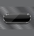 black button on perforated background oval glass vector image vector image