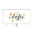 easter greetings on billboard with calligraphic vector image