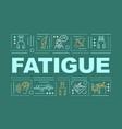 fatigue word concepts banner vector image vector image