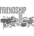 friendship an invaluable asset text background vector image vector image