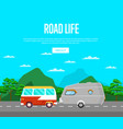 road life poster with van and camping trailer vector image vector image