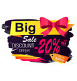 big sale discounts and offers label with caption vector image vector image